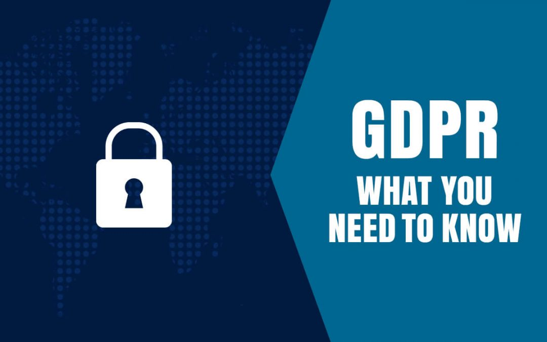 GDPR – What You Need To Know