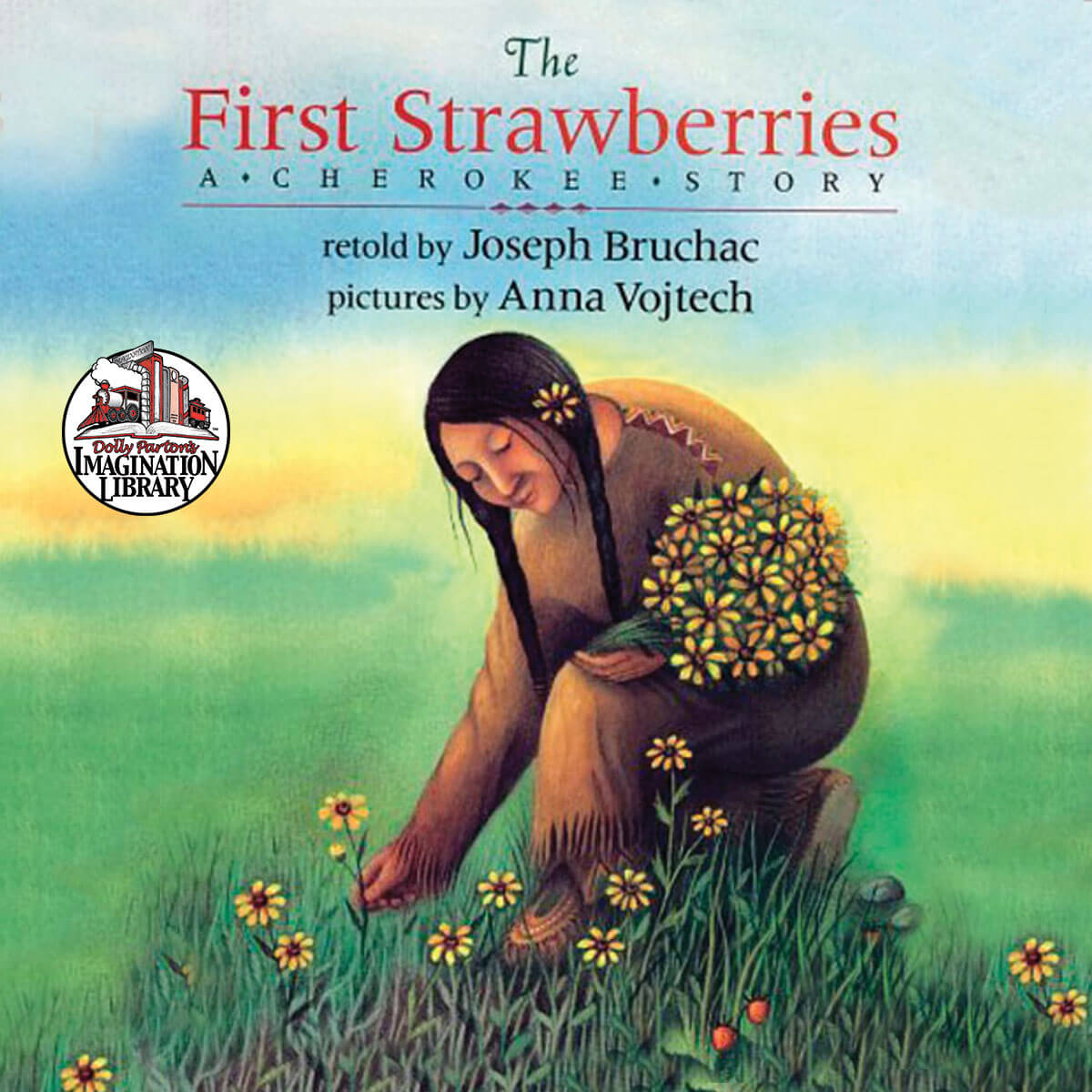 The First Strawberries - Dolly Parton's Imagination Library