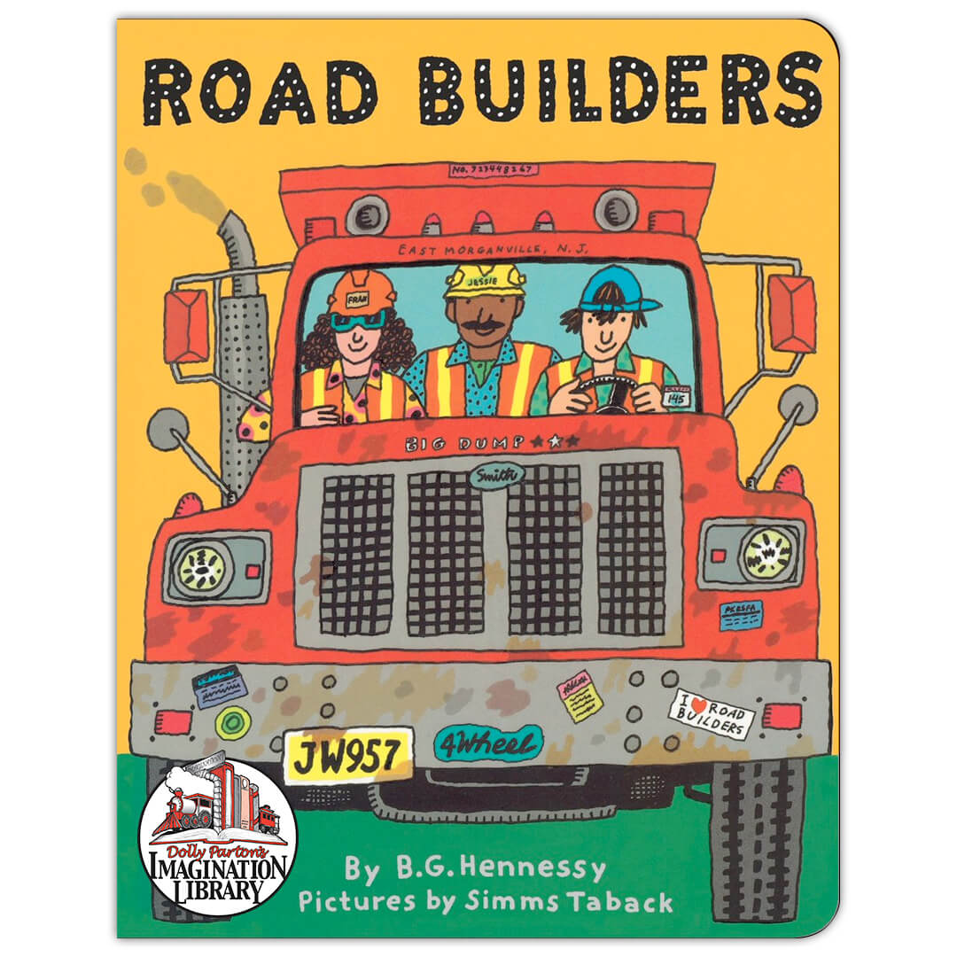 Road Builders - Dolly Parton's Imagination Library