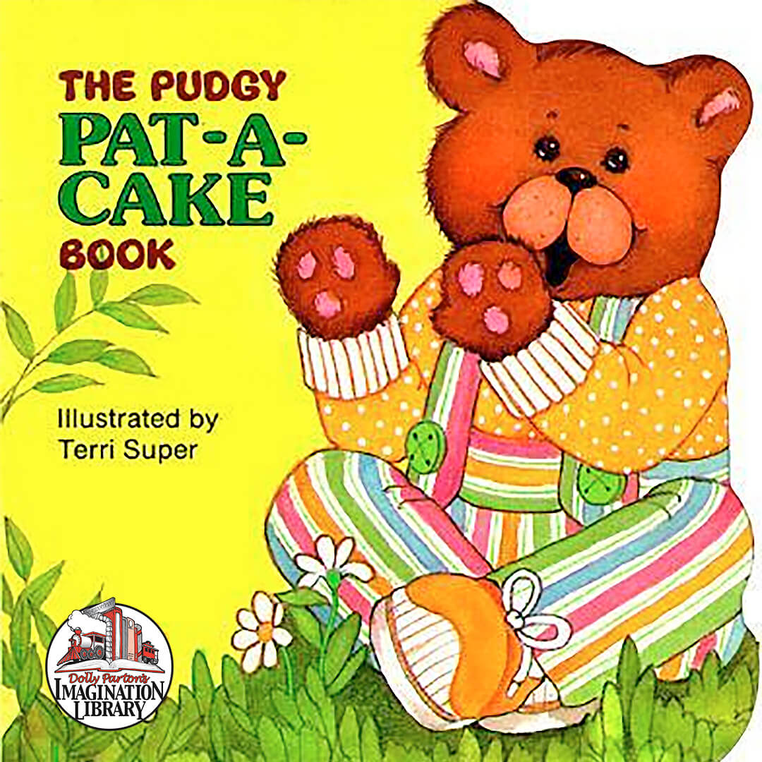 Pudgy Pat A Cake - Dolly Parton's Imagination Library