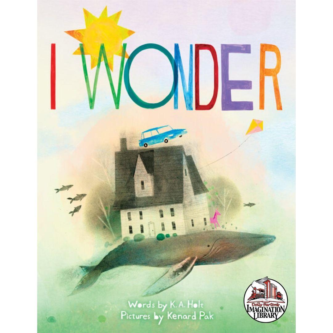 I Wonder - Dolly Parton's Imagination Library
