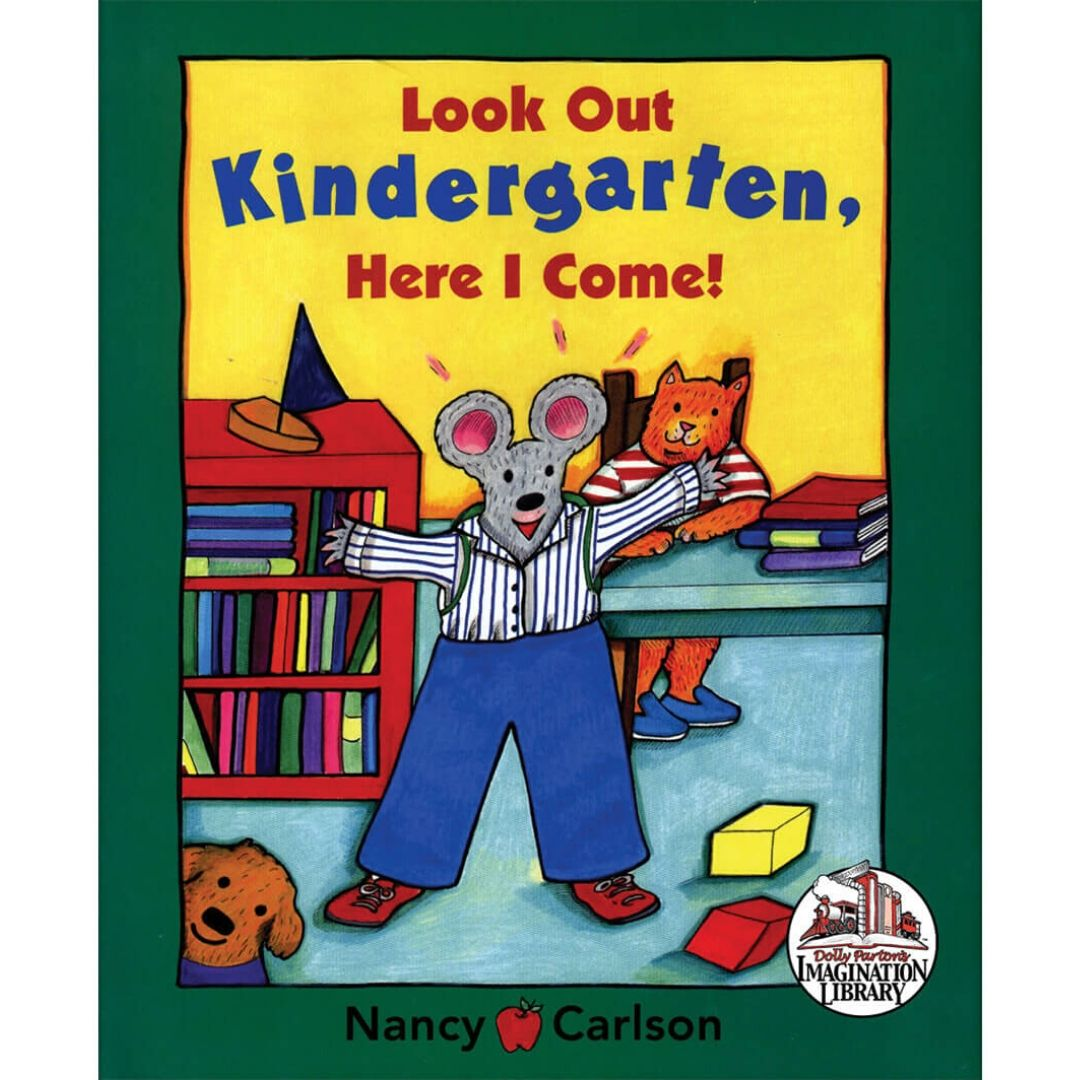 Look Out Kindergarten Here I Come - Dolly Parton's Imagination Library