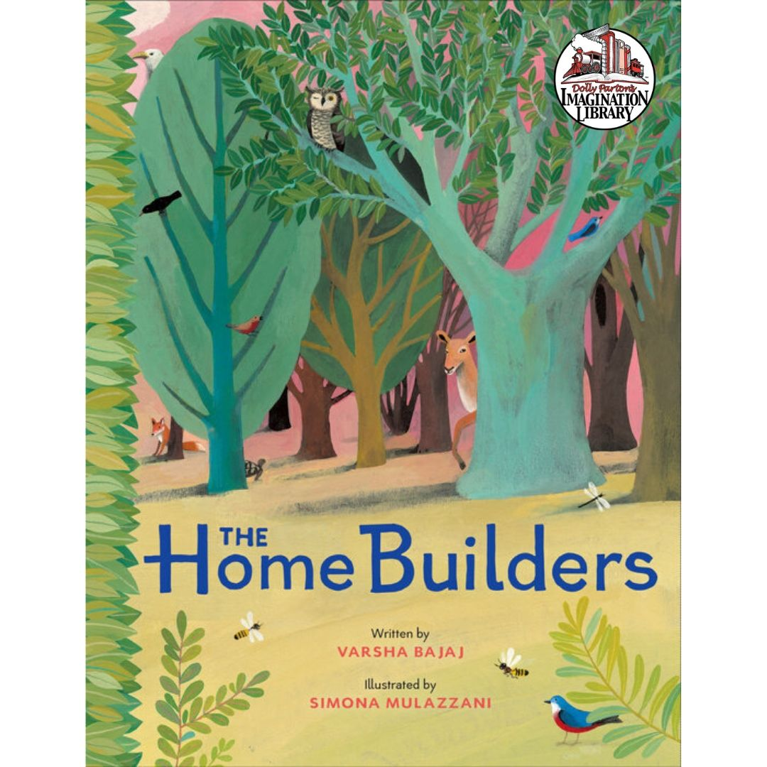 The Home Builders- Dolly Parton's Imagination Library