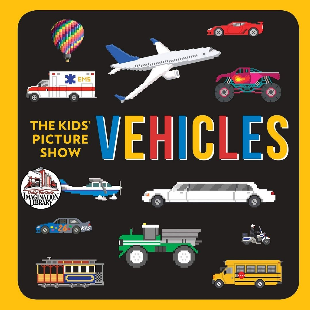 Kids Picture Show Vehicles - Dolly Parton's Imagination Library